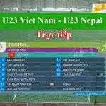 Trực tiếp U23 Việt Nam - U23 Nepal